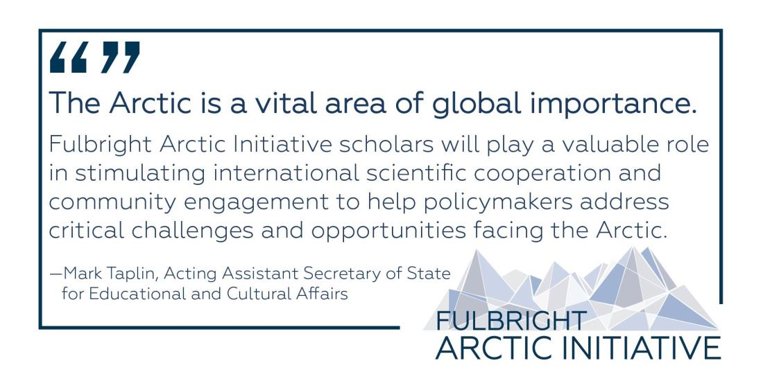 Fulbright Arctic Initiative 2017 Mark Taplin Quotation